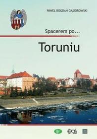Egros Spacerem po Toruniu - Gąsiorowski Paweł Bogdan