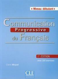 CLE International Communication Progressive du Francais + CD Niveau debutant - Claire Miquel