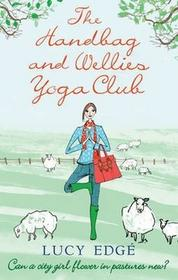 Lucy Edge Handbag and Wellies Yoga Club