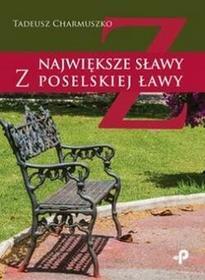 Poligraf Największe sławy z poselskiej ławy - Charmuszko Tadeusz