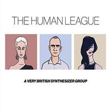 A Very British Synthesizer Group Limited Edition) CD + DVD) The Human League