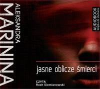 Biblioteka Akustyczna Jasne oblicze śmierci (audiobook CD) - Aleksandra Marinina
