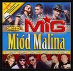 Wydawnictwo Folk Mig prezentuje. Miód malina. 2CD