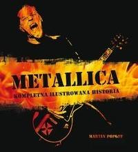 KAGRA Metallica Kompletna ilustrowana historia - Martin Popoff