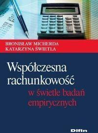 Współczesna rachunkowość w świetle badań empirycznych - dostępny od ręki, wysyłka od 2,99