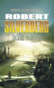 Silverberg Robert Kroniki Majipooru Tom 2