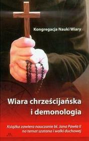 Wiara chrześcijańska i demonologia - AA/ZGROMADZENIE SIÓSTR MIŁOSIE