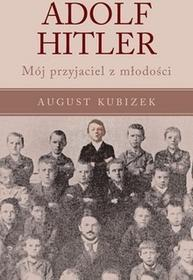 Vesper Adolf Hitler - AUGUST KUBIZEK