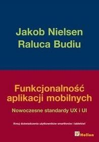 Helion Funkcjonalność aplikacji mobilnych - Jakob Nielsen, Budiu Raluca
