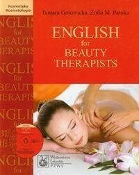 Wydawnictwo Lekarskie PZWL English for Beauty Therapists z płytą CD - TAMARA GOTOWICKA, Zofia Patoka