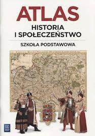 WSiP Historia i społeczeństwo Atlas. Klasa 4-6 Szkoła podstawowa Historia - Praca zbiorowa