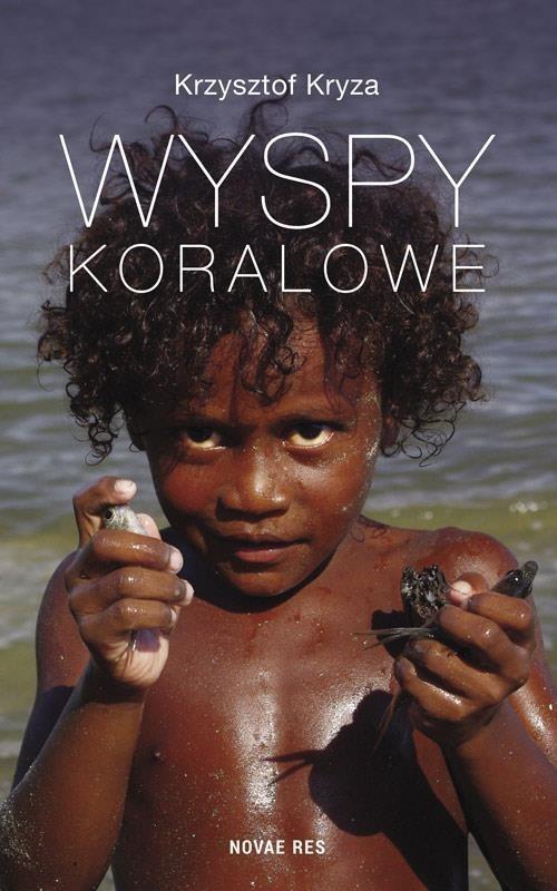 Novae Res Wyspy Koralowe - Kryza Krzysztof