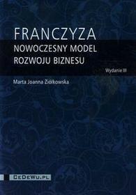 CeDeWu Franczyza nowoczesny model rozwoju biznesu - Ziółkowska Marta Joanna