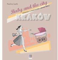 Baby and the city Kraków - Paulina Guzik