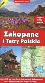 GAUSS Zakopane i Tatry Polskie - Przewodnik - Opracowanie zbiorowe