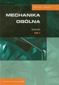 Wydawnictwo Naukowe PWN Mechanika ogólna t,2 Dynamika - odbierz ZA DARMO w jednej z ponad 30 księgarń!