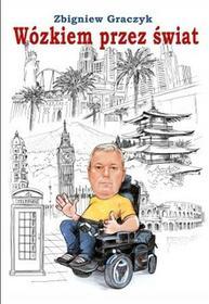 Ridero Zbigniew Graczyk Wózkiem przez świat