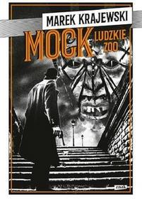 Ludzkie zoo. Mock - Marek Krajewski