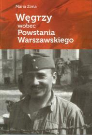 OFICYNA WYDAWNICZA AJAKS S.C. WĘGRZY WOBEC POWSTANIA WARSZAWSKIEGO
