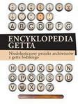 Encyklopedia getta. Niedokończony projekt archiwistów z getta łódzkiego