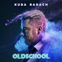 Oldschool CD) Kuba Badach