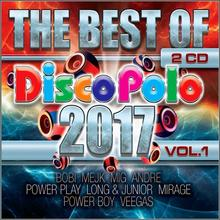 różni wykonawcy The Best of Disco Polo 2017 vol. 1 CD różni wykonawcy