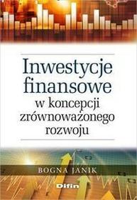 Difin Inwestycje finansowe w koncepcji zrównoważonego rozwoju - Bogna Janik