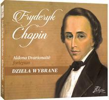 Soliton Fryderyk Chopin - Dzieła Wybrane / Aldona Dvarionaite