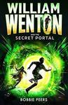 Bobbie Peers William Wenton and the Secret Portal