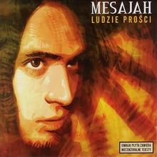 Ludzie Prości CD) Mesajah