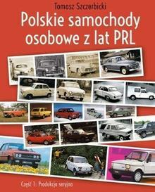 Polskie samochody osobowe z lat PRL, Część 1, Produkcja seryjna