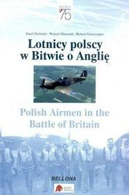 Bellona Matusiak Wojtek Lotnicy polscy w Bitwie o Anglię