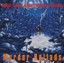 Murder Ballads 2xWinyl) Nick Cave The Bad Seeds