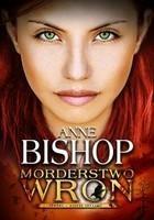 Morderstwo Wron Anne Bishop