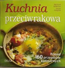 Delta W-Z Oficyna Wydawnicza Richard Beliveau Kuchnia przeciwrakowa