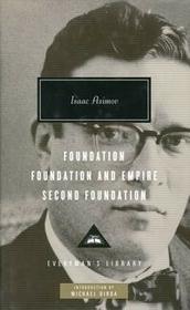 Random House Inc. Foundation. Foundation and Empire. Second Foundation Isaac Asimov