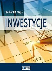 Wydawnictwo Naukowe PWN Inwestycje - Mayo Herbert B.