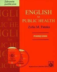Wydawnictwo Lekarskie PZWL English for Public Health Podręcznik + CD - Zofia Patoka