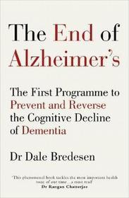 Bredesen Dale E. The End of Alzheimer's / wysyłka w 24h