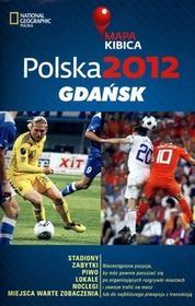 Burda Książki NG Polska 2012: Gdańsk Mapa Kibica - Kopka Joanna