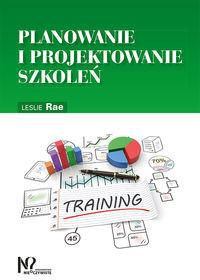 Gab Leslie Rae Planowanie i projektowanie szkoleń