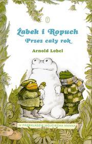 Wydawnictwo Literackie Żabek i Ropuch. Przez cały rok - Arnold Lobel