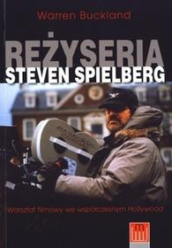 Wojciech Marzec Reżyseria Steven Spielberg - Warren Buckland