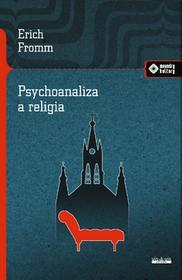 Fromm Erich Psychoanaliza a religia / wysyłka w 24h