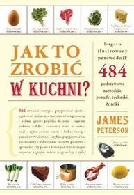 JAK TO ZROBIĆ W KUCHNI James Peterson