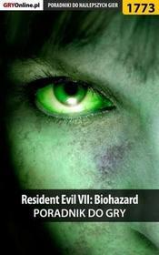 "Resident Evil VII Biohazard poradnik do gry Patrick ""Yxu"" Homa Jacek ""Stranger"" Hałas PDF)"