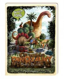 Dziubak Emilia Opowiem ci mamo co robią dinozaury / wysyłka w 24h