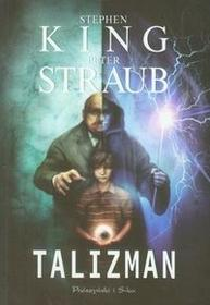 Talizman - Stephen King, Peter Straub