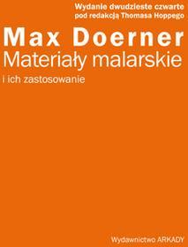 MATERIAŁY MALARSKIE I ICH ZASTOSOWANIE MAX DOERNER