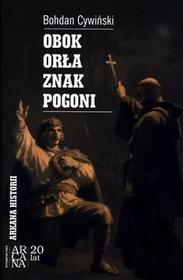 Arcana Obok Orła znak Pogoni - Bohdan Cywiński